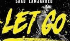 """كليب """"Let Go"""" لـ سعد لمجرد يتخطى 4 مليون بعد يوم على طرحه"""